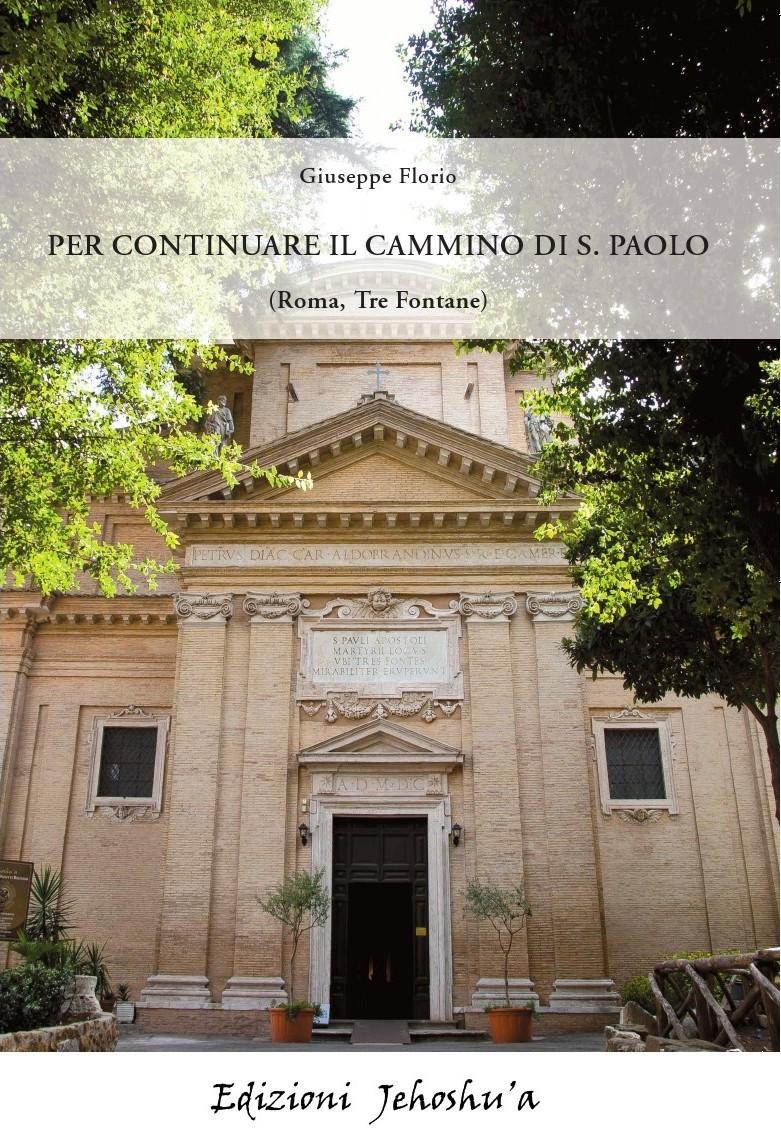 Per continuare il cammino di S. Paolo